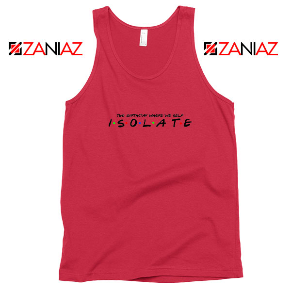 Friends Parody Isolate Red Tank Top