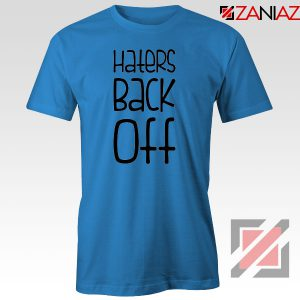 Haters Back Off Miranda Sings Blue Tshirt