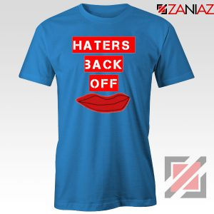 Haters Back Off Netflix Comedy Blue Tshirt