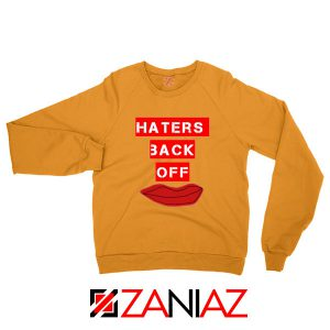 Haters Back Off Netflix Comedy Orange Sweatshirt