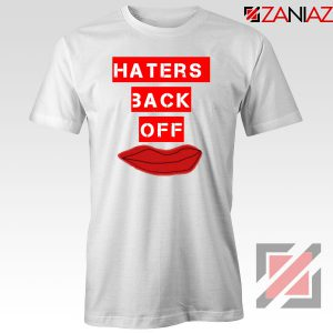 Haters Back Off Netflix Comedy Tshirt