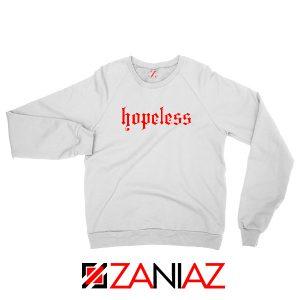 Hopeless Lyrics Sweatshirt