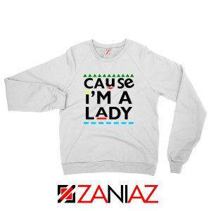 Martin Lawrence Cause I am A Lady Sweatshirt