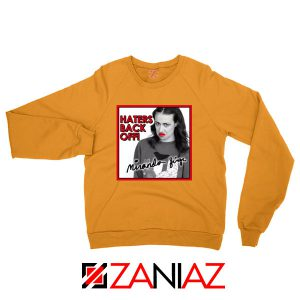 Miranda Sings Haters Back Off Orange Sweatshirt