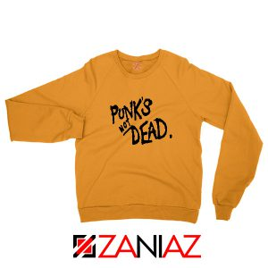 Punk's Not Dead Orange Sweatshirt