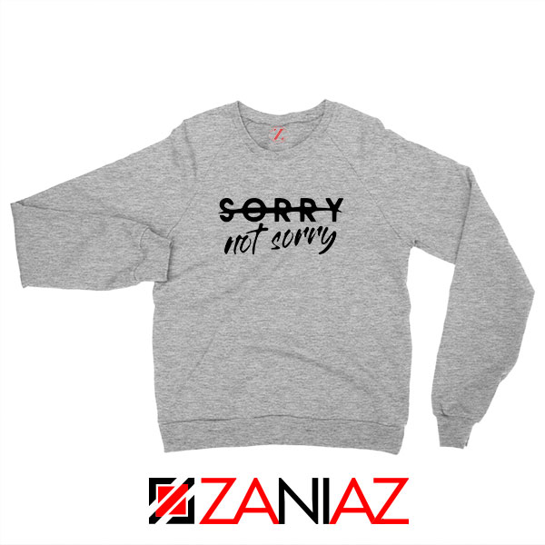 Sorry Not Sorry Lyrics Sport Grey Sweatshirt