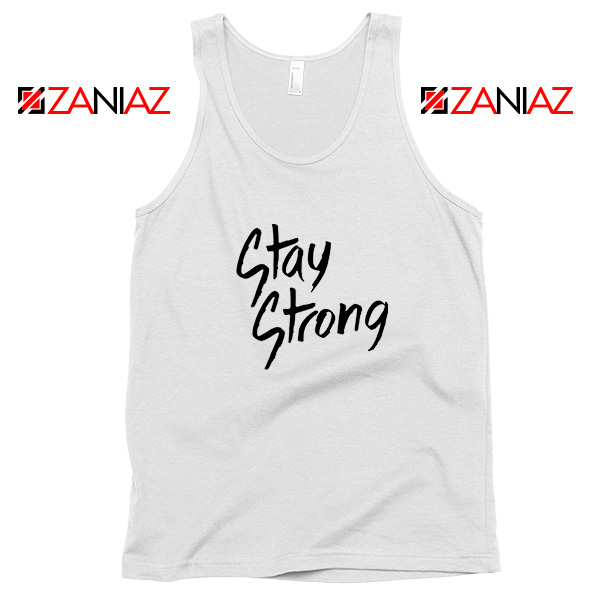 Stay Strong Demi Lovato Tank Top