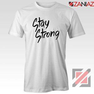 Stay Strong Demi Lovato Tshirt