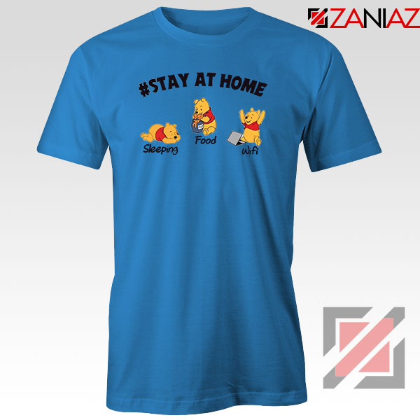 Winnie The Pooh Stay Home Blue Tshirt