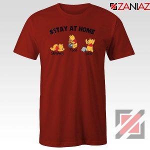 Winnie The Pooh Stay Home Red Tshirt