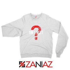 Am I Next Black Actvism White Sweatshirt