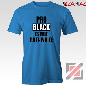 Anti Racism Blue Tshirt
