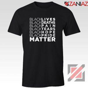 Black Lives Deaths Tshirt