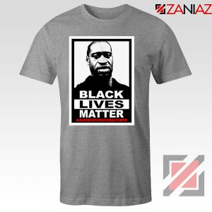 Black Lives Matter George Floyd Sport Grey Tshirt