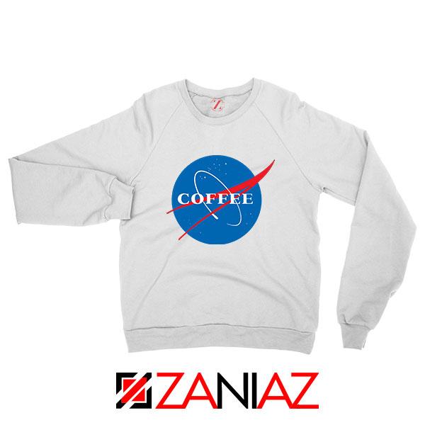 Coffee Nasa Sweatshirt