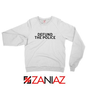 Defund The Police Sweatshirt