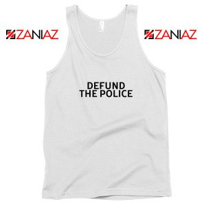 Defund The Police Tank Top