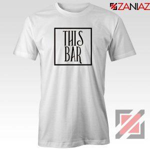 This Bar Morgan Wallen Tshirt