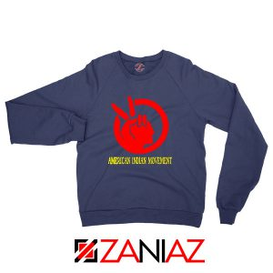 American Indian Movement Best Navy Blue Sweatshirt