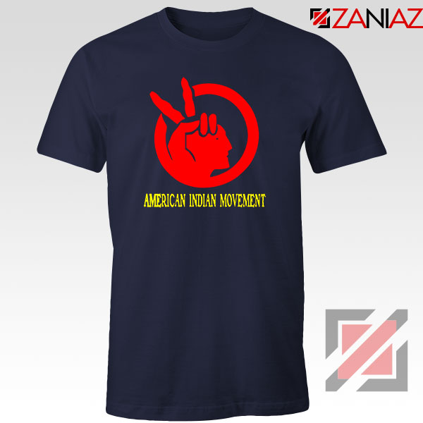 American Indian Movement Best Navy Blue Tshirt