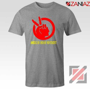 American Indian Movement Best Sport Grey Tshirt