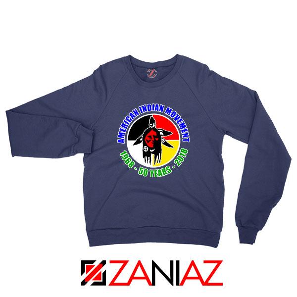 American Indian Movement Navy Blue Sweatshirt