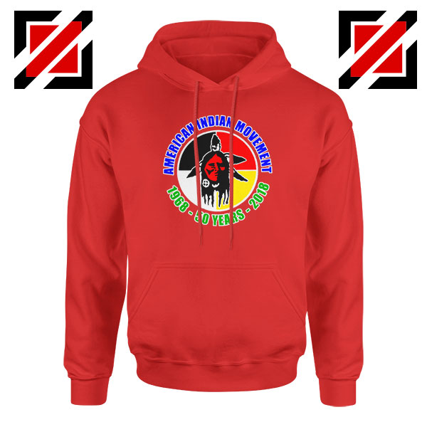 American Indian Movement Red Hoodie