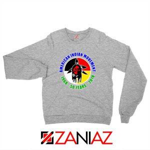 American Indian Movement Sport Grey Sweatshirt