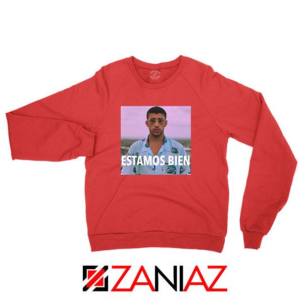Bad Bunny Estamos Bien Red Sweatshirt