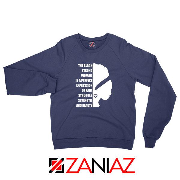 Black Strong Woman Navy Blue Sweatshirt