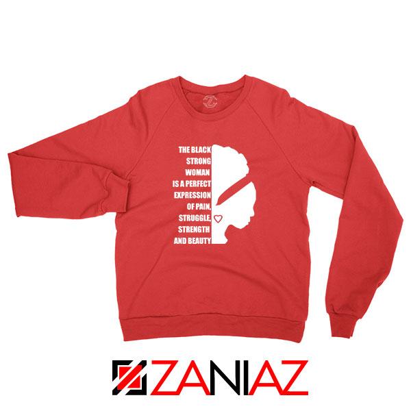 Black Strong Woman Red Sweatshirt
