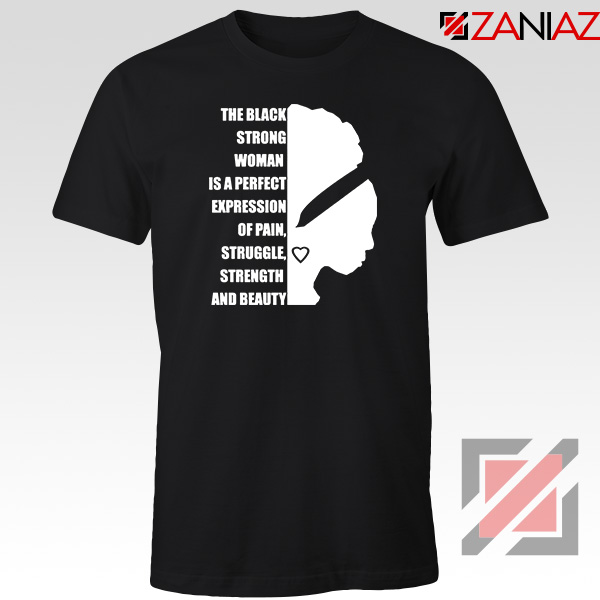 Black Strong Woman Tshirt