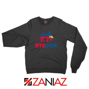 Bye Don 2020 Black Sweatshirt