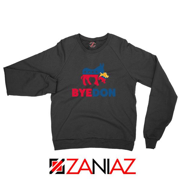 Bye Don 2020 Black Sweatshirt