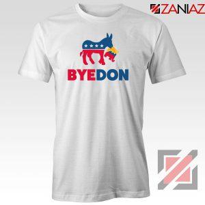 Bye Don 2020 Tshirt