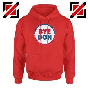 Bye Don Red Hoodie