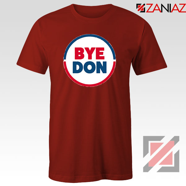 Bye Don Red Tshirt