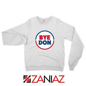 Bye Don Sweatshirt