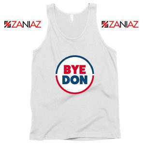 Bye Don Tank Top