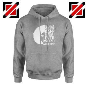 Colin Kaepernick Stand With Trump Sport Grey Hoodie