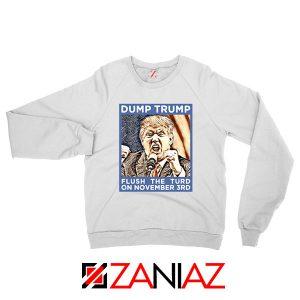 Dump Trump White Sweatshirt