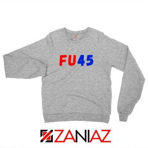 FU45 Anti Trump Sport Grey Sweatshirt