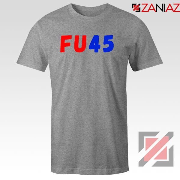 FU45 Anti Trump Sport Grey Tshirt
