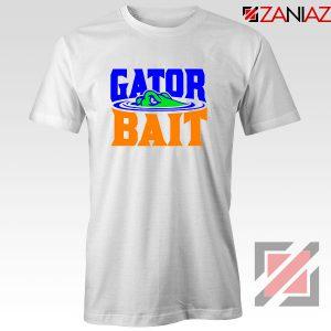 Gator Bait Tshirt