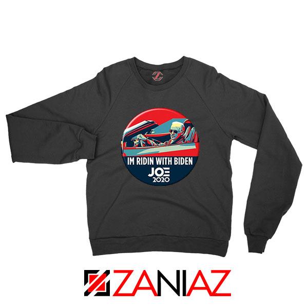 Im Ridin With Biden Black Sweatshirt