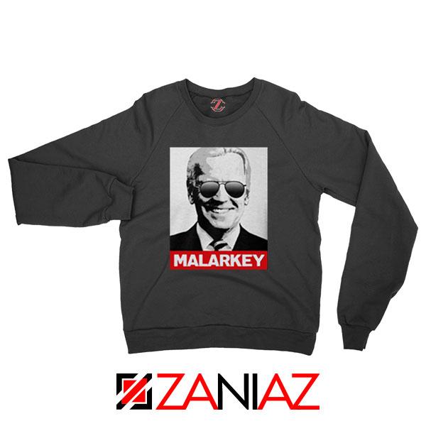 Joe Biden Malarkey Black Sweatshirt