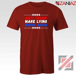 Make Lying Wrong Again Red Tshirt