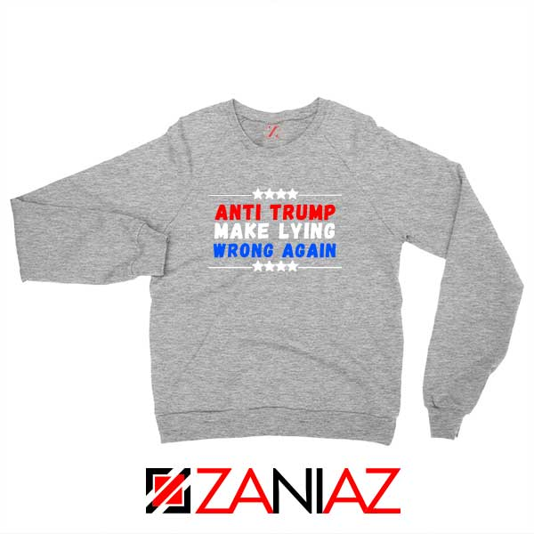 Make Lying Wrong Again Sport Grey Sweatshirt