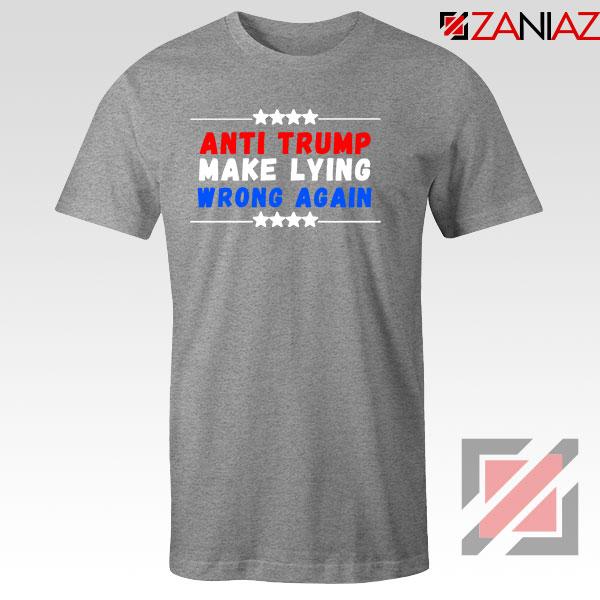 Make Lying Wrong Again Sport Grey Tshirt