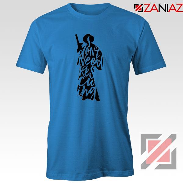 Princess Leia Don't Rescue Me Blue Tshirt